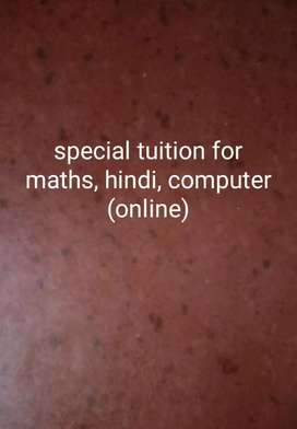 SPECIAL TUITION FOR MATHS HINDI COMPUTER