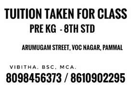 Tuition taken for class Pre Kg to 8th std