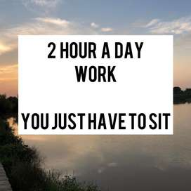 Just 2 hour a day work