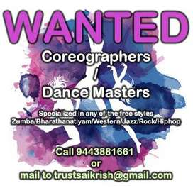 Wanted Choreographer / Dance Master