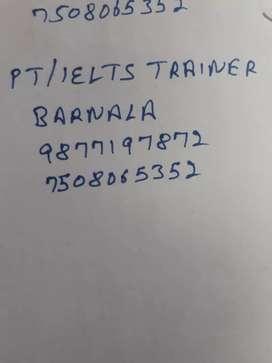 PT / IELTS TRAINER loaction Barnala