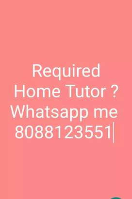 Required home tutor ? Contact me