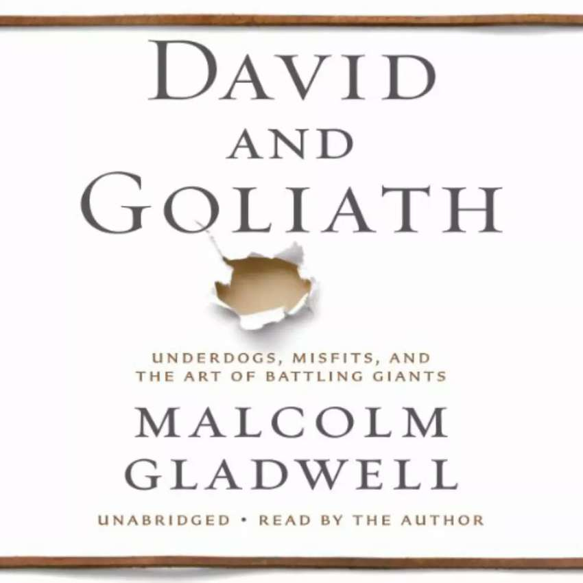 "David and Goliath by ""Malcolm Gladwell"" 0"