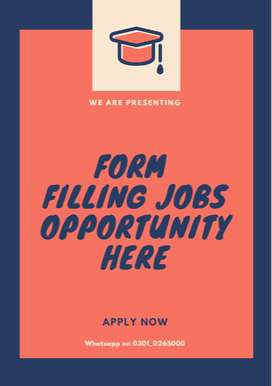 Form Filling Job for online home base earning to cash free time