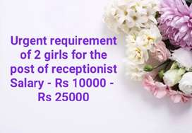 Requirement of 2 girls for receptionist