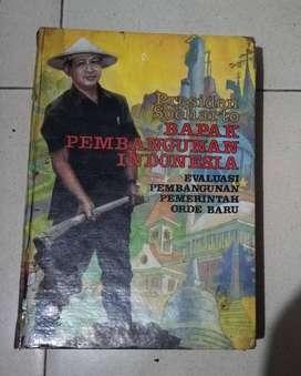 Presiden Soeharto Bapak Pembangunan Indonesia