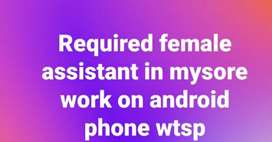 Required female assistant for field work on android mobile in mysore