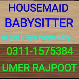 We required are Housemaids and babysittrs...