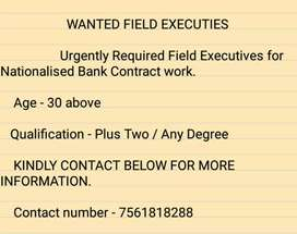 WANTED COLLECTION FIELD EXECUTIVES