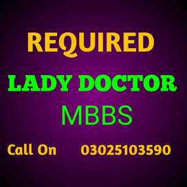 Required Lady Doctor (MBBS)