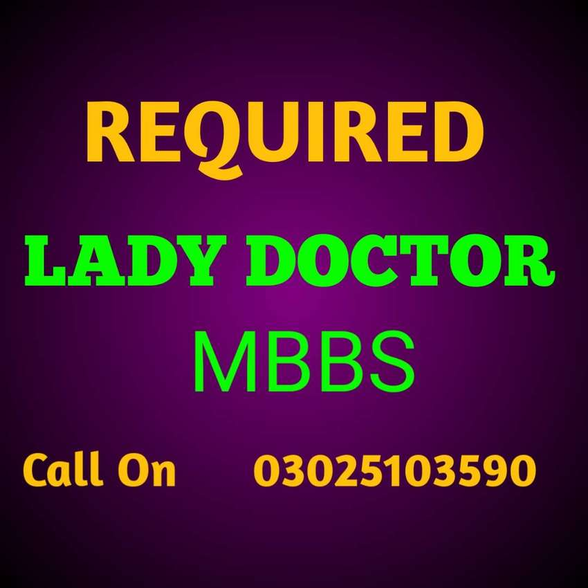 Required Lady Doctor (MBBS) 0