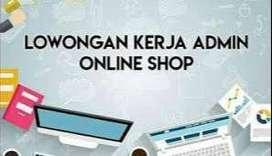 Dibutuhkan admin untuk online shop di daerah Greenlake City, Tangerang