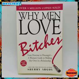 Why Men Love Bitches | A Womans Guide To Holding Her Own Relationship
