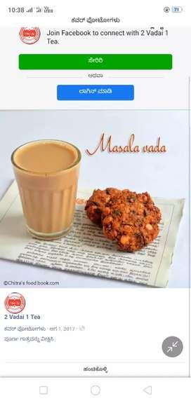 Required a tea and Vada master @ chikkamagaluru