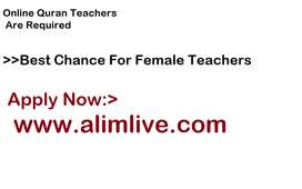 English Speaking Female Quran Teachers Are Required
