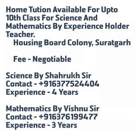 Home tution available for Science and Mathematics Upto 10th Class