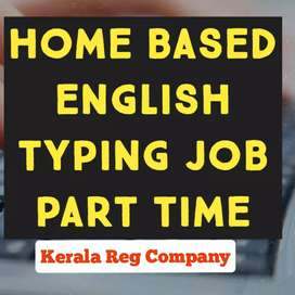 ഇംഗ്ലീഷ് ടൈപ്പിംഗ് വർക്ക് at Home based projects