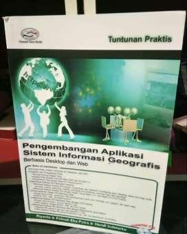 Buku Pengembangan Aplikasi Sistem Informasi Geografis
