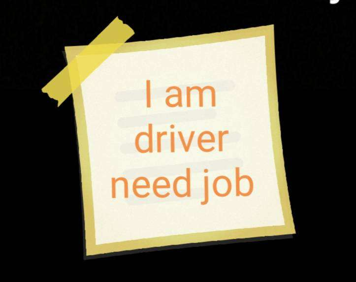 I am driver I need job
