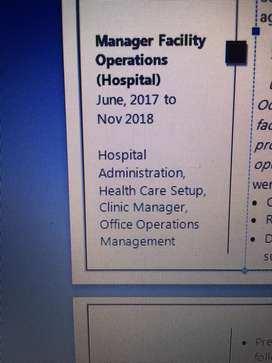 Looking job As Hospital Administrator Manager HR General Manager Offic