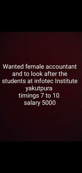 Female accountant and to look after the students