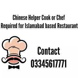 Chinese Helper Cook or Chef needed at Islamabad based Restaurant