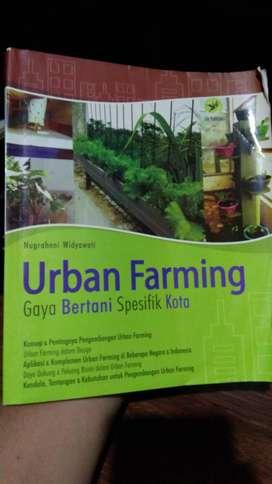 Urban Farming (Gaya Bertani Spesifik Kota).