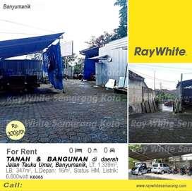 Disewakan Tanah + Bangunan di daerah Jl. Teuku Umar - K6065