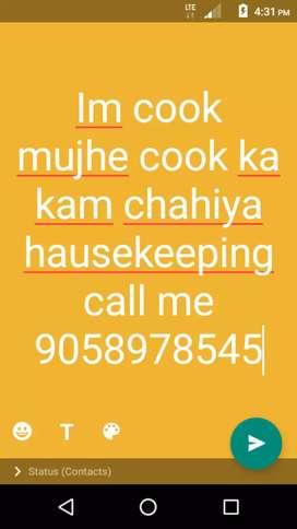 Im cook mujhe cooking hausekeeping ka kam chahiya