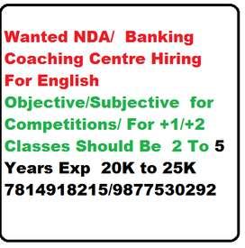 Wanted NDA/  Banking  Coaching Centre Hiring For English  Objective/Su