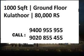 1000 Sqft   Kulathoor   Ground Floor   80,000 Rs