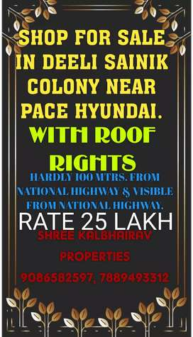 SHOP FOR SALE IN DEELI SAINIK COLONY NEAR PACE HYUNDAI.