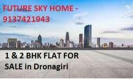 1BHK G+4 Dronagiri Just starts with 26 lacs onwords