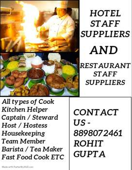 We Provide Restaurant STAFF, Hotel STAFF, Fast Food STAFF, Kitchen etc