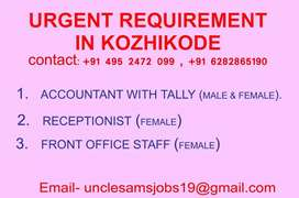 Urgent vacancies for receptionist , office staff and accontant