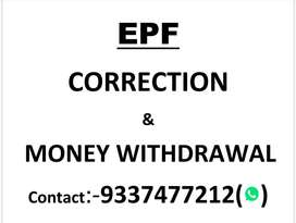 EPF CORRECTION & MONEY WITHDRAWAL