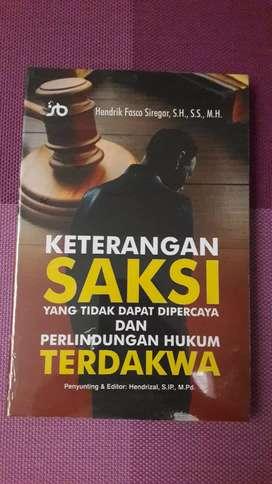 Keterangan Saksi dan Perlindungan Hukum Terdakwa