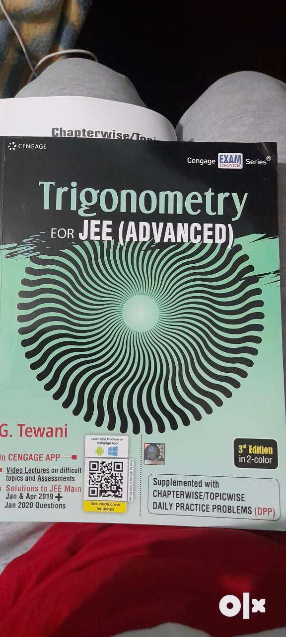 Cengage JEE advanced and mains books of maths and physics.