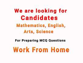 Need Candidates to prepare MCQ Questions