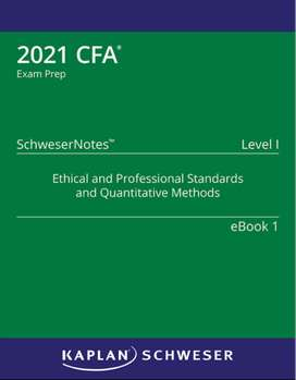 CFA Schweser 2021 ebooks available now.