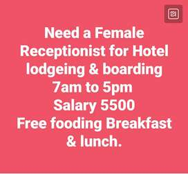 Need a Female Receptionist for Hotel loading n boarding