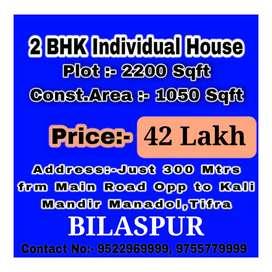 At Bilaspur City 2BHK Individual House near Kaali Mandir Tifra