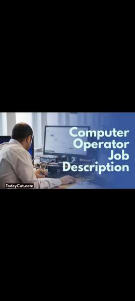 NEED COMPUTER OPERATOR FOR DATA ENTRY