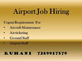 Urgent hiring for Ground staff Air ticketing Air craft maintenance