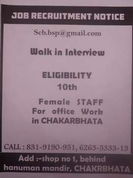 Female staff for Office work.
