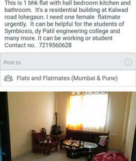Finding for female flatmate. Address : Kalwad area road