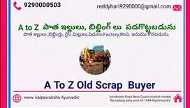 A to Z scrap buyer old houses buildings dismelting