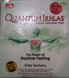 Quantum Ikhlasm athe Power of Positive Feeling.