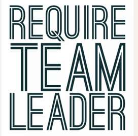 Urgently Requirement for Team Leader
