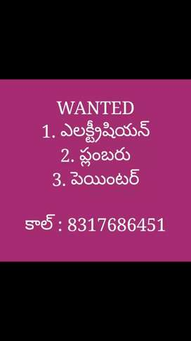 WANTED ELECTRICIAN, PLUMBER, PAINTER